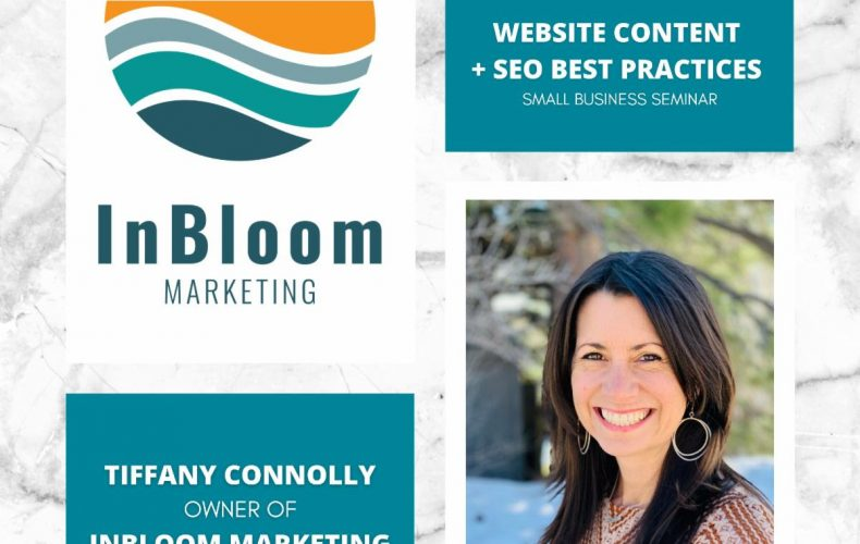 InBloom Marketing Small Business Seminar | Website Content + SEO | Best Practices